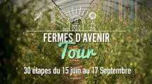 Ferme d'Avenir Tour, le tour de France de l'agroécologie
