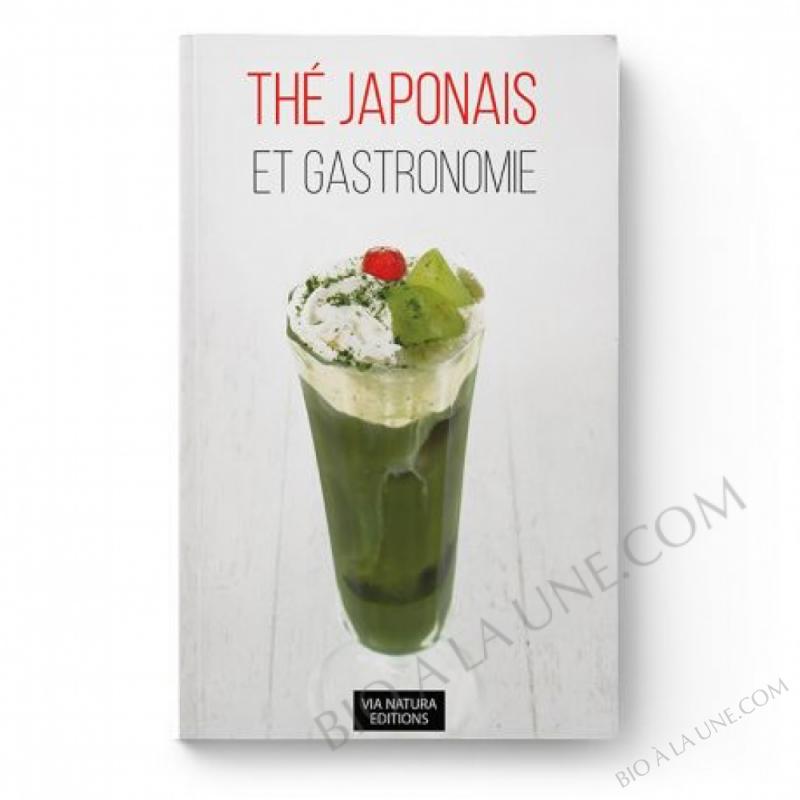 LIVRE THE JAPONAIS ET GASTRONOMIE AROMANDISE