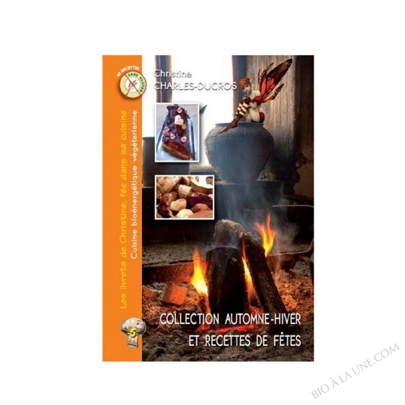Collection automne-hiver et recettes de fêtes