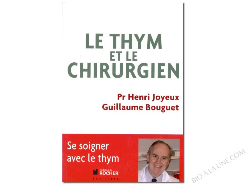 LIVRE LE THYM ET LE CHIRURGIEN - 218 pages